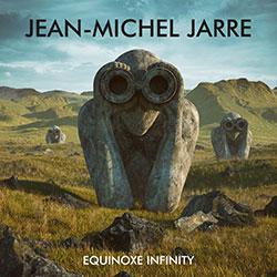 """Jean-Michel Jarre """"Equinoxe Infinity"""""""