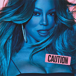 "Mariah Carey ""Caution"""