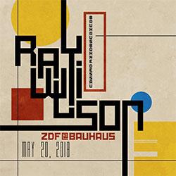 """Ray Wilson """"ZDF@Bauhaus"""""""