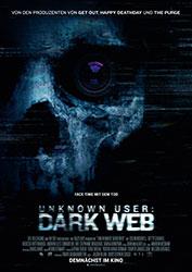 """""""Unknown User - Dark Web"""" Filmplakat"""