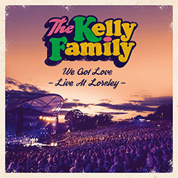 "The Kelly Family ""We Got Love - Live At Loreley"""