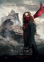 """Mortal Engines: Krieg der Städte"" Filmplakat (© 2018 Universal Pictures and MRC. All Rights Reserved.)"