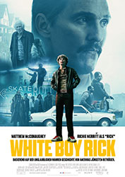 """White Boy Rick"" Filmplakat (© 2018 Sony Pictures Entertainment Deutschland GmbH)"