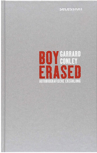 """""""Boy Erased: Autobiografische Erzählung"""" von Garrard Conley"""