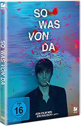 """""""So was von da"""""""