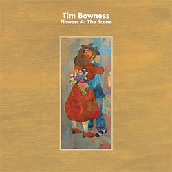 "Tim Bowness ""Flowers At The Scene"""