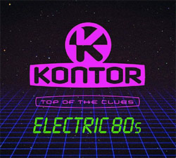 """Kontor Top Of The Clubs - Electric 80s"""