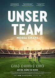 """""""Unser Team - Nossa Chape"""" Filmplakat (© Weltkino Filmverleih)"""