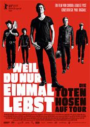 """""""Weil du nur einmal lebst - Die Toten Hosen auf Tour"""" Filmplakat"""