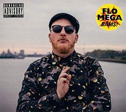 """Flo Mega """"Bäms!"""""""
