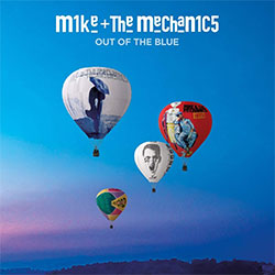 "Mike + The Mechanics ""Out Of The Blue"""