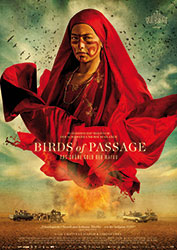 """Birds of Passage - Das grüne Gold der Wayuu"" Filmplakat (© 2018 Ciudad Lunar, Blond Indian, Mateo Contreras)"