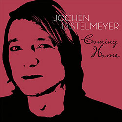 """Coming Home - Jochen Distelmeyer"""