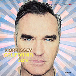 "Morrissey ""California Son"""