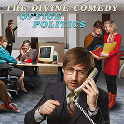 "The Divine Comedy ""Office Politics"""