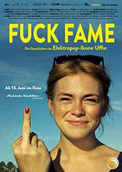 """""""Fuck Fame – Die Geschichte von Elektropop-Ikone Uffie"""" Filmplakat"""