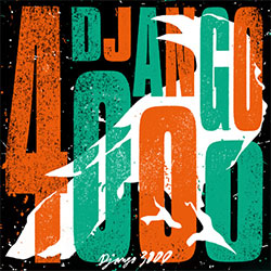 """Django 3000 """"Django 4000"""""""