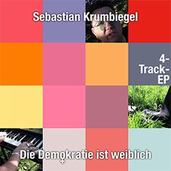 """Sebastian Krumbiegel """"Die Demokratie ist weiblich"""""""