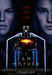 """I Am Mother"" Filmplakat (© 2019 Concorde Filmverleih GmbH)"