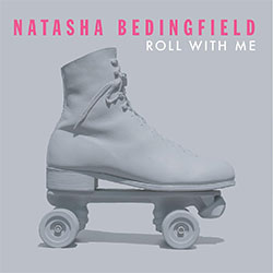 "Natasha Bedingfield ""Roll With Me"""
