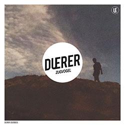 """Duerer """"Zugvogel"""" EP"""
