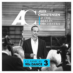 "Alex Christensen & The Berlin Orchestra ""Classical 90s Dance 3"""