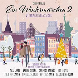 "Christoph Israel ""Ein Wintermärchen 2"""