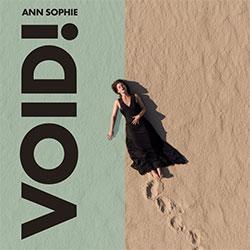 """Ann Sophie """"Void!"""""""