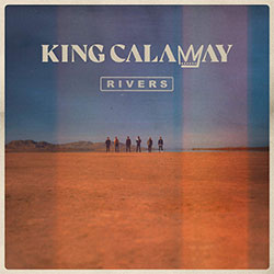 "King Calaway ""Rivers"""