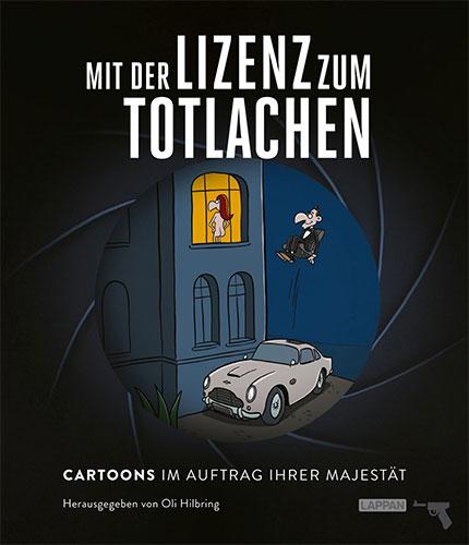 """""""Mit der Lizenz zum Totlachen"""" (© Lappan Verlag)"""