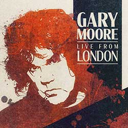 "Gary Moore ""Live From London"""