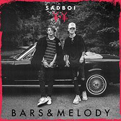"""Bars & Melody """"Sadboi"""""""