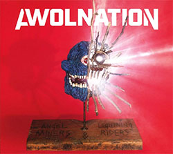 "AWOLNATION ""Angel Miners And The Lightning Riders"""