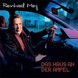 """Reinhard Mey """"Das Haus an der Ampel"""""""