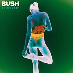"""Bush """"The Kingdom"""""""