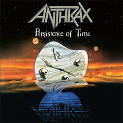 "Anthrax ""Persistence Of Time"""