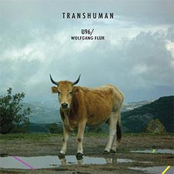 """U96 """"Transhuman"""""""