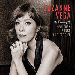 "Suzanne Vega ""An Evening Of New York Songs And Stories"""