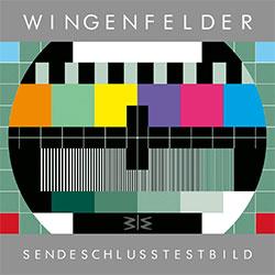 """Wingenfelder """"SendeschlussTestbild"""""""