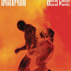 "Nothing But Thieves ""Moral Panic"""