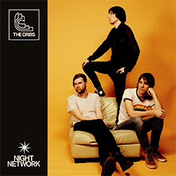 """The Cribs """"Night Network"""""""
