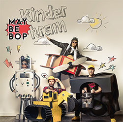 "Maybebop ""Kinderkram"""