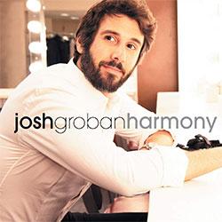 "Josh Groban ""Harmony"""
