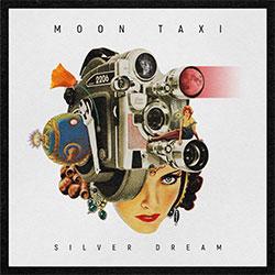 """Moon Taxi """"Silver Dream"""""""