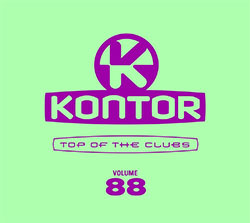 "Various ""Kontor Top Of The Clubs Vol. 88"""