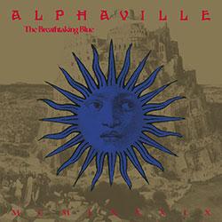 """Alphaville """"The Breathtaking Blue"""""""