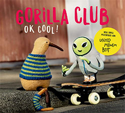 "Gorilla Club ""OK Cool!"""