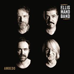 """Ellis Mano Band """"Ambedo"""""""