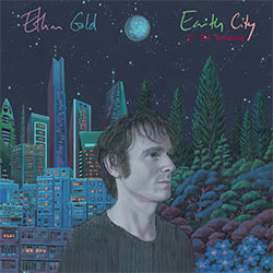 """Ethan Gold """"Earth City 1: The Longing"""""""