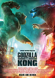 """Godzilla vs. Kong"" Filmplakat (© Warner Bros. Entertainment Inc.)"